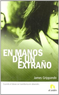 En manos de un extrano/ Lying With Strangers