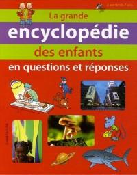 La grande encyclopédie des enfants : En questions et réponses