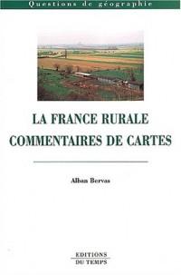 La France rurale, commentaires de cartes