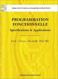 Programmation fonctionnelle : Spécifications & Applications