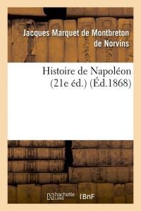 Histoire de Napoleon  21e ed  ed 1868