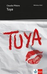 Tuya: Abiturausgabe für das Niveau B2. Spanischer Originaltext mit Annotationen