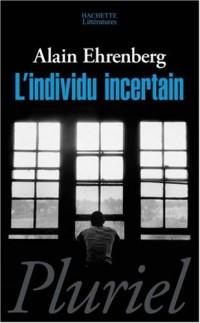 L'Individu incertain