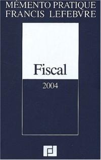 Mémento fiscal 2004