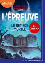 L'Epreuve 3 - Le Remède mortel: Livre audio 1 CD MP3