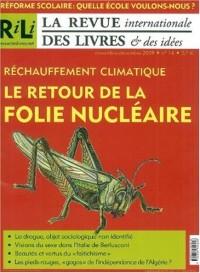 La revue internationale des livres & des idées, N° 14 : Réchauffement climatique Le retour de la folie nucléaire