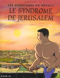 Les aventures de Mékaly : Le syndrôme de Jérusalem