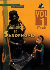Ballade en Saxophones Premier Cycle Vol 1