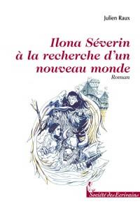 Ilona Severin, a la Découverte d'un Nouveau Monde