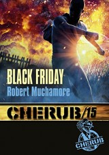 Cherub, Tome 15 : Black friday [Poche]
