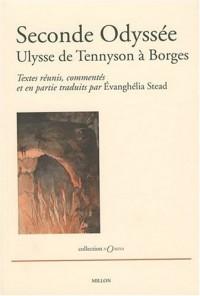 Seconde Odyssée - Ulysse de Tennyson a Borges