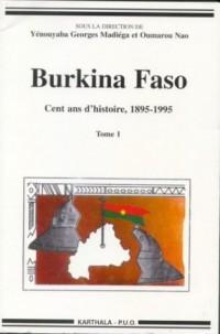 Burkina Faso : Cent ans d'histoire (1895-1995), 2 volumes
