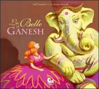 La Belle et Ganesh