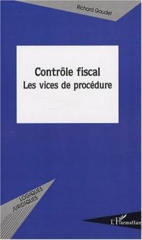 Contrôle fiscal : Les vices de procédure