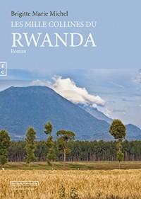 Les 1000 Collines du Rwanda