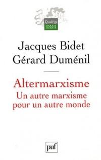 Altermarxisme : Un autre marxisme pour un autre monde
