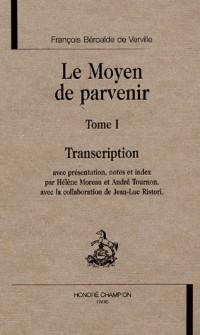 Le Moyen de parvenir : Tome 1, Transcription