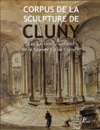 Corpus de la Sculpture de Cluny - Les parties orientales de la Grande Eglise Cluny III