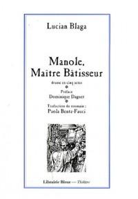 Manole, Maître bâtisseur