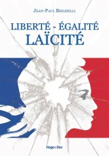 Liberté - Egalité - Laïcité