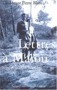 Lettres à Maïou : Septembre 1939 - Juin 1940