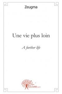 Une vie plus loin