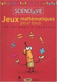 Un véritable remue-méninges : 160 énigmes et jeux mathématiques