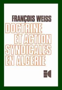 Doctrine et action syndicales en Algérie