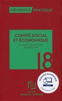 MEMENTO COMITE SOCIAL ECONOMIQUE 2018: ET AUTRES REPRESENTANTS DU PERSONNEL