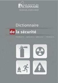 Dictionnaire de la sécurité - anglais/français français/anglais