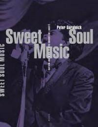 Sweet Soul Music (nouvelle éditon)