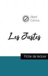 Les Justes de Camus (fiche de lecture et analyse complète de l'oeuvre)