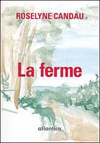FERME (la)