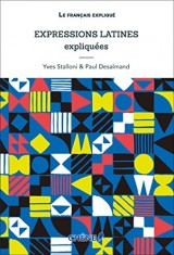 Expressions Latines expliquées NED [Poche]