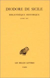 Bibliothèque historique, tome 9 : Livre XIV