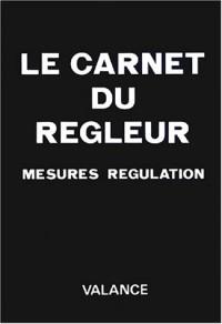 Le carnet du regleur