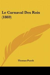 Le Carnaval Des Rois (1869)