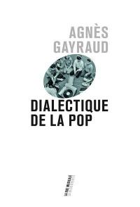 Dialectique de la pop
