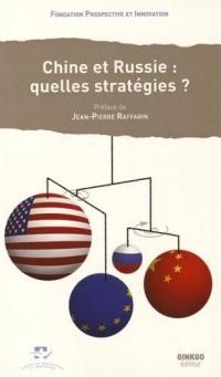 Chine-Russie : quelles stratégies ?