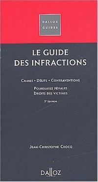 Le guide des infractions. 5ème édition