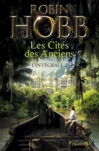 Les Cités des Anciens : Intégrale : Tome 2