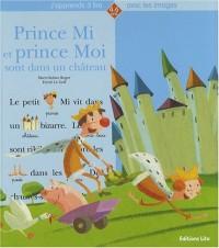 Prince Mi et Prince Moi