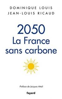 2050, la France sans carbone (Documents)