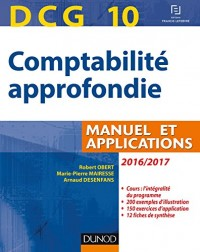 DCG 10 - Comptabilité approfondie 2016/2017 - 7e éd. - Manuel et applications