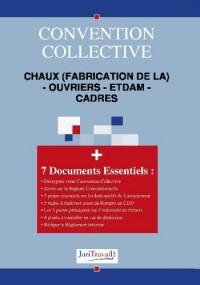 3064. Chaux (fabrication de la) - ouvriers - etdam - cadres Convention collective