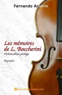 Les mémoires de L. Boccherini, violoncelliste prodige