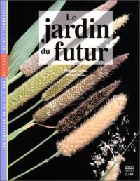 Le jardin du futur