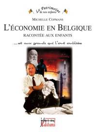 L'Economie en Belgique Racontee aux Enfants