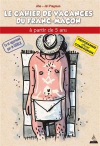 Le Cahier de Vacances du Franc-Macon, le compagnon