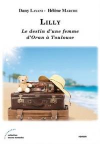 Lilly : Le destin d'une femme d'Oran à Toulouse